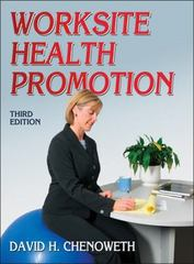Worksite Health Promotion 3rd Edition 9780736092913 0736092919