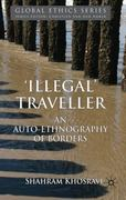 'Illegal' Traveller 1st Edition 9780230336742 0230336744