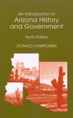 An Introduction to Arizona History and Government 10th edition 9780558745141 0558745148