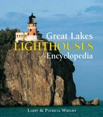 Great Lakes Lighthouses Encyclopedia 0 9781554078936 1554078938