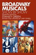 Broadway Musicals, Show by Show 7th Edition 9781557837844 1557837848