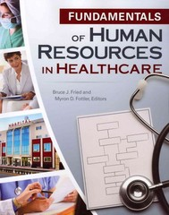 Fundamentals of Human Resources in Healthcare 1st Edition 9781567933635 1567933637
