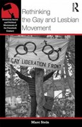 Rethinking the Gay and Lesbian Movement 1st Edition 9780415874106 0415874106