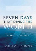 Seven Days That Divide the World 1st Edition 9780310492177 0310492173
