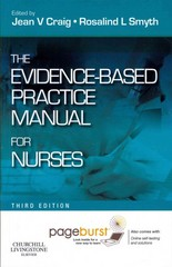 Evidence-Based Practice Manual for Nurses - E-Book 3rd Edition 9780702046681 070204668X