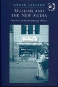 Muslims and the New Media 1st Edition 9781317091035 1317091035