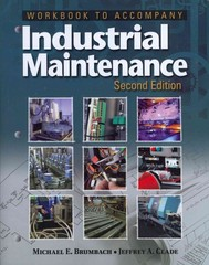 Workbook for Brumbach/Clade's Industrial Maintenance 2nd Edition 9781133131212 1133131212