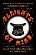 Sleights of Mind 1st Edition 9780312611675 0312611676