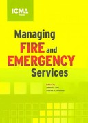 Managing Fire and Emergency Services 4th edition 9780873267632 087326763X