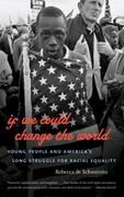 If We Could Change the World 1st Edition 9780807872154 0807872156