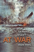 The German Fleet at War, 1939-1945 1st Edition 9781591146438 1591146437