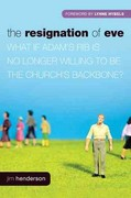 The Resignation of Eve 0 9781414337302 1414337302