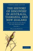 The History of Discovery in Australia, Tasmania, and New Zealand 1st edition 9781108029490 1108029493