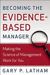 Becoming the Evidence-Based Manager 1st Edition 9780891063988 0891063986