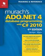 Murach's ADO. NET 4 Database Programming with C# 2010 4th Edition 9781890774639 1890774634