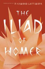 The Iliad of Homer 0 9780226470498 0226470490