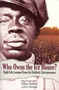 Who Owns the Ice House 1st Edition 9780971305939 0971305935