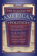 The Almanac of American Politics 2012 0 9780226038087 0226038084