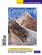 Geosystems: An Introduction to Physical Geography, Books a la Carte Plus MasteringGeography -- Access Card Package 8th edition 9780321791603 0321791606