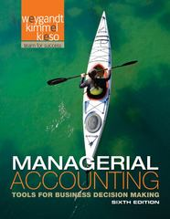 Managerial Accounting 6th Edition 9781118483350 1118483359