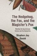 The Hedgehog, the Fox, and the Magister's Pox 1st Edition 9780674061668 0674061667