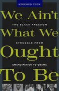 We Ain't What We Ought to Be 1st Edition 9780674062290 0674062299
