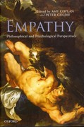 Empathy: Philosophical and Psychological Perspectives 1st Edition 9780191617409 0191617407