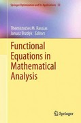 Functional Equations in Mathematical Analysis 0 9781461400547 1461400546