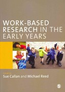 Work-Based Research in the Early Years 0 9780857021755 0857021753