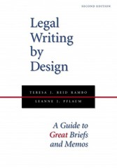 Legal Writing by Design 2nd Edition 9781594608599 1594608598