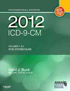 2012 ICD-9-CM, for Physicians Volumes 1 and 2 Professional Edition (Softbound) 1st edition 9781455707119 1455707112