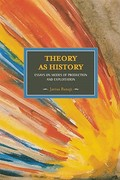 Theory As History 0 9781608461431 1608461432
