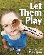 Let Them Play 1st Edition 9781605540535 1605540536
