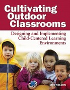 Cultivating Outdoor Classrooms 1st Edition 9781605540252 1605540250