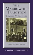 The Marrow of Tradition 1st Edition 9780393934144 0393934144