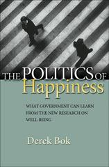 The Politics of Happiness 0 9780691152561 069115256X