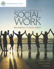 Brooks/Cole Empowerment Series: An Introduction to the Profession of Social Work 4th Edition 9780840029102 0840029101