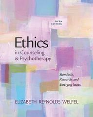 Ethics in Counseling & Psychotherapy 5th Edition 9781133710950 1133710956