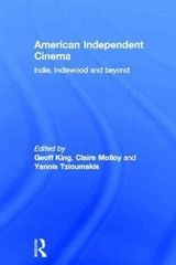 American Independent Cinema 1st Edition 9781136501333 1136501339