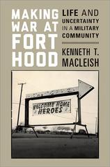 Making War at Fort Hood 1st Edition 9780691152745 0691152748