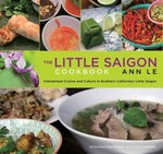 The Little Saigon Cookbook 2nd Edition 9780762774494 0762774495