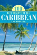 100 Best Resorts of the Caribbean 9th edition 9780762771523 0762771526