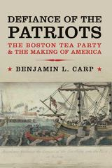 Defiance of the Patriots 1st Edition 9780300178128 0300178123