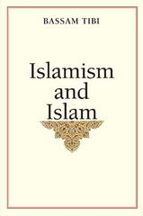 Islamism and Islam 1st Edition 9780300160147 0300160143