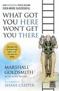 What Got You Here Won't Get You There from Round Table Comic 1st Edition 9781610660136 1610660137