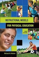 Instructional Models for Physical Education 3rd Edition 9781934432136 193443213X