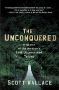 The Unconquered 1st Edition 9780307462978 0307462978