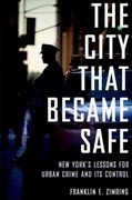 The City That Became Safe 1st Edition 9780199844425 0199844429