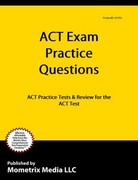 ACT Exam Practice Questions 1st Edition 9781614034858 1614034850