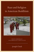 Race and Religion in American Buddhism 0 9780199756285 0199756287